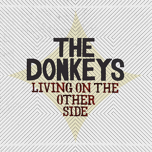 Living On The Other Side by The Donkeys