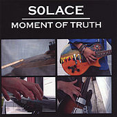 Moment of Truth by Solace