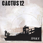 Stay by Cactus 12