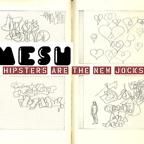 Hipsters Are The New Jocks Super-Single by Mesh