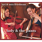 Lady and the Pants by Ari and Mia Friedman