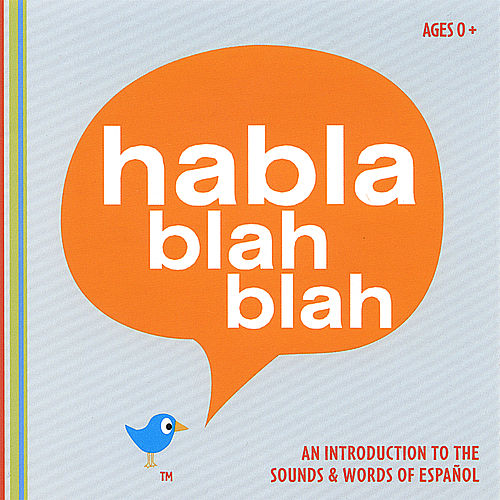 An Introduction To The Sounds And Words Of Español by Habla blah blah
