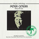 Coleção Anthology - Glory of Love by Peter Cetera