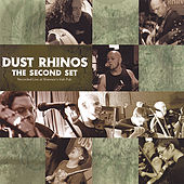Second Set by Dust Rhinos