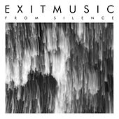 From Silence by Exitmusic