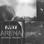 Arena (Noone Remix) by Suuns