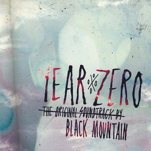 Year Zero: The Original Soundtrack von Black Mountain