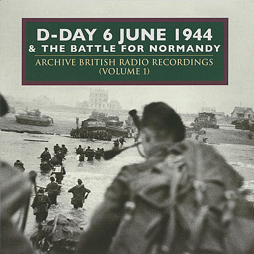 D-Day & The Battle For Normandy (Vol 2) by Various Artists