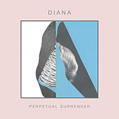 Perpetual Surrender by Diana