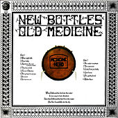 New Bottles, Old Medicine by Medicinehead