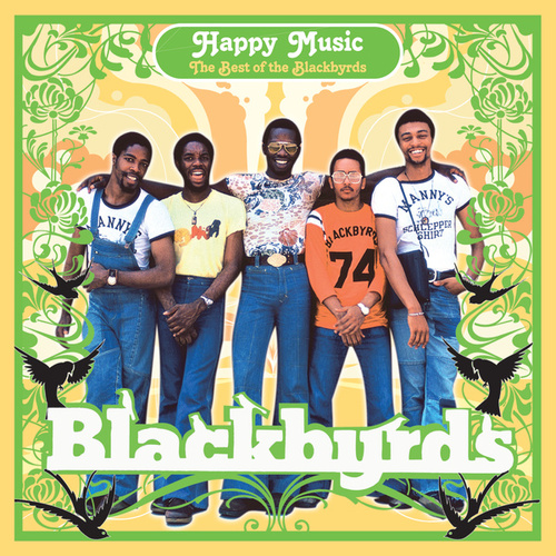 Happy Music: The Best Of The Blackbyrds by The Blackbyrds