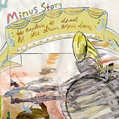 The Captain Is Dead, Let the Drum Corpse Dance by Minus Story