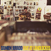 Live At Landlocked by Damien Jurado