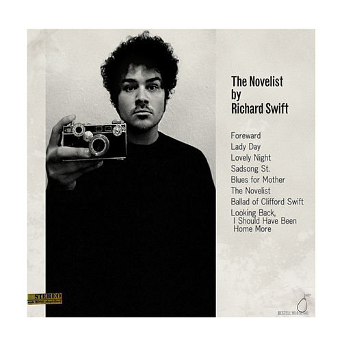 The Novelist / Walking Without Effort by Richard Swift