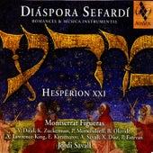 Díaspora Sefardí: Romances & Música Instrumental by Montserrat Figueras