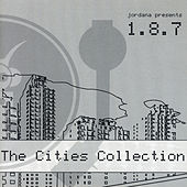 The Cities Collection by 1.8.7