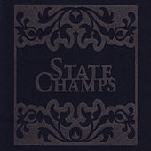The State Champs by The State Champs