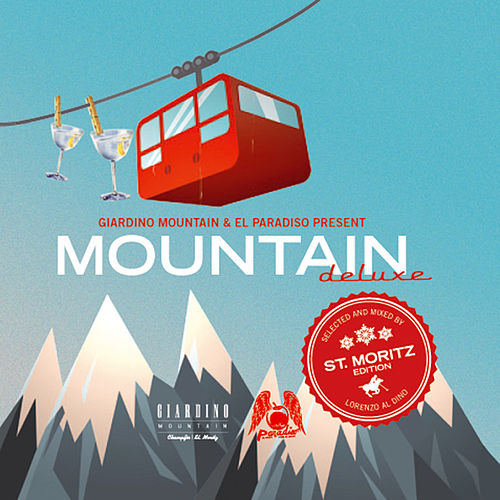 Mountain De Luxe - Edition St. Moritz (Selected by Lorenzo al Dino) by Various Artists