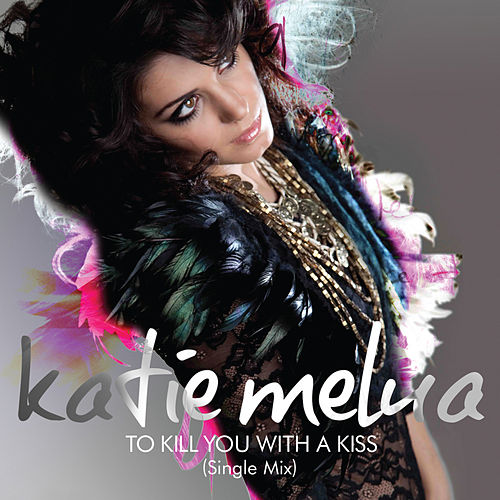 To Kill You with a Kiss by Katie Melua