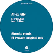Allez Ally Remixes by El Prevost