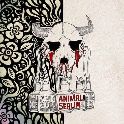 Animal Serum by Prince Po