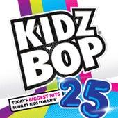 Kidz Bop 25 von KIDZ BOP Kids