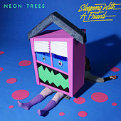 Sleeping With A Friend by Neon Trees