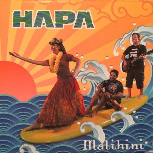 Malihini by Hapa