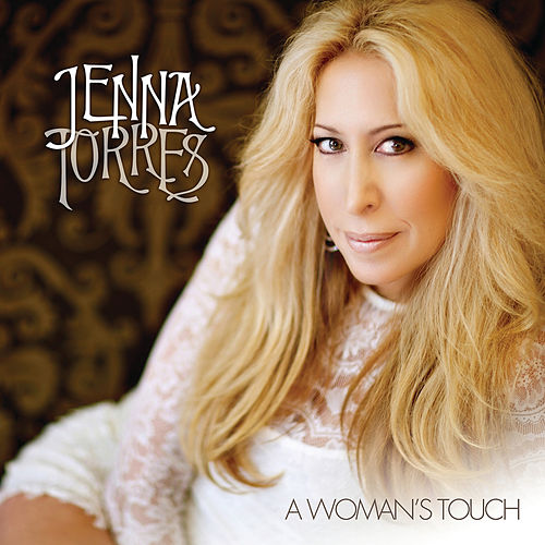 A Woman's Touch by Jenna Torres