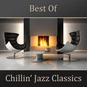 Best of Chillin' Jazz Classics by New York Jazz Lounge