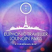 Loungin´ Paris by Euphonic Traveller