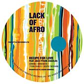Recipe for Love by Lack Of Afro