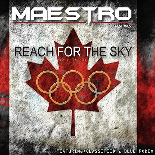 Reach for the Sky (Golden Metal Mix) - Single by Maestro Fresh Wes