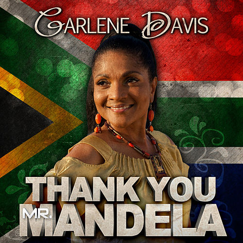 Thank You Mr. Mandela - Single by Carlene Davis