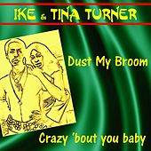 Dust My Broom by Ike and Tina Turner