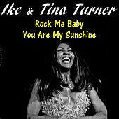 Rock Me Baby by Ike and Tina Turner