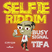 Selfie Riddim - EP by Various Artists