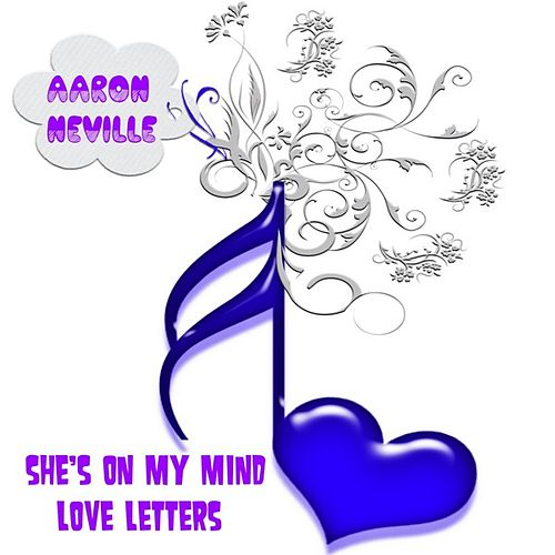 She's on My Mind by Aaron Neville