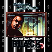 Classic Was the Day (The Black Instrumentals) by Funky DL