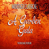 Meritage Classical: A Garden Gate, Vol. 4 by Various Artists