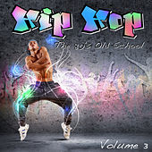 Hip Hop - The 80's Old School, Vol. 3 by Various Artists