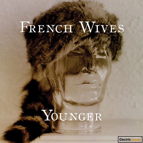 Younger by French Wives