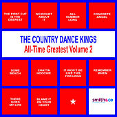 The Country Dance Kings: All-Time Greatest, Volume 2 by Country Dance Kings