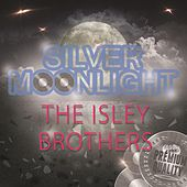 Silver Moonlight von The Isley Brothers