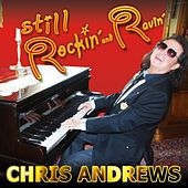 Still Rockin' And Ravin' by Chris Andrews