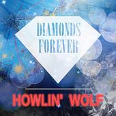 Diamonds Forever von Howlin' Wolf