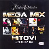 Mega Mix Hitovi 2013/14 by Various Artists
