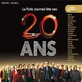 La Folle Journée fête ses 20 ans von Various Artists