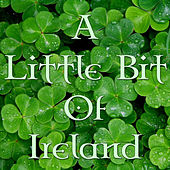 A Little Bit Of Ireland by Various Artists