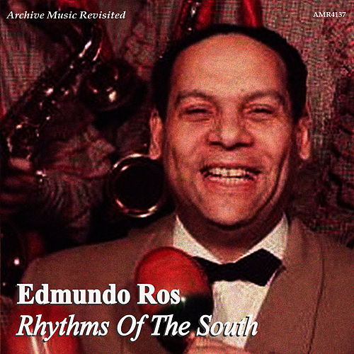 Rhythms of the South by Edmundo Ros